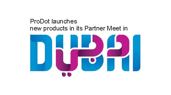 prodot launches new products in its partner meet in dubai