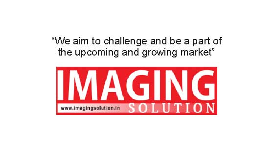 we aim to challenge and be a part of the upcoming and growing market